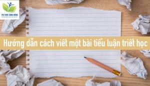 Hướng dẫn cách viết tiểu luận triết học hay, đạt điểm cao