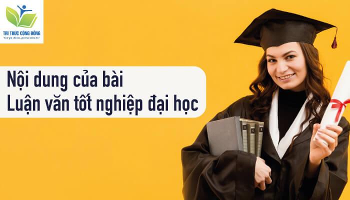 Cách làm luận văn tốt nghiệp đại học về nội dung