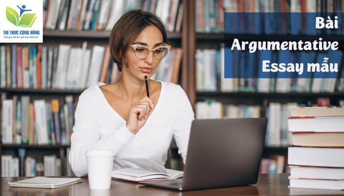Bài mẫu argumentative essay