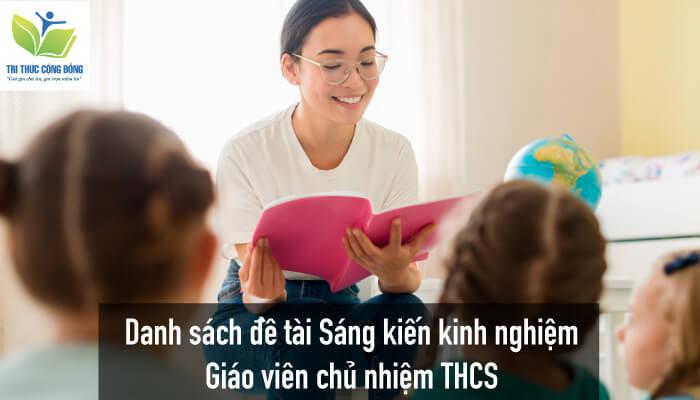 Danh sách đề tài Sáng kiến kinh nghiệm giáo viên chủ nhiệm THCS