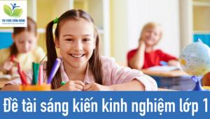 Tổng Hợp Đề Tài Sáng Kiến Kinh Nghiệm Tiểu Học Hay (Cập nhật 2021)