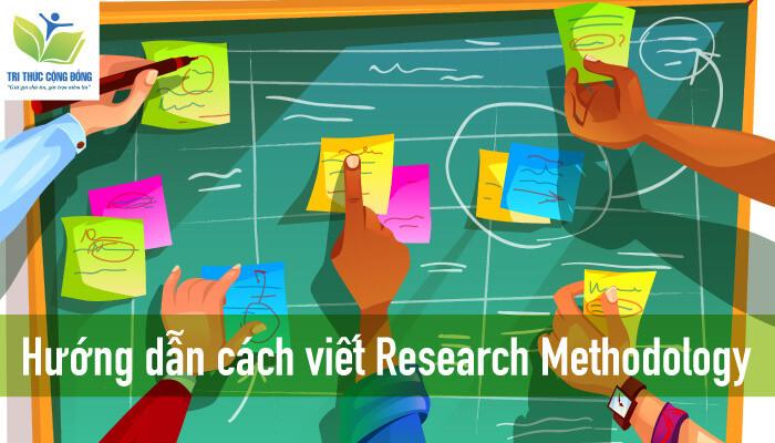 Hướng dẫn cách viết research methodology