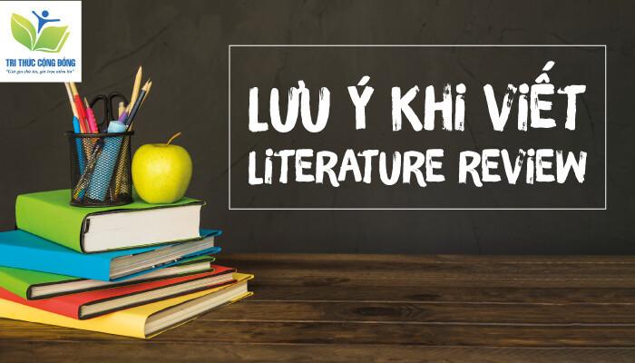 Lưu ý khi viết Literature Review