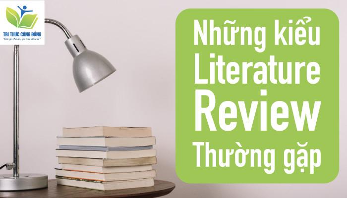 Những kiểu Literature Review thường gặp