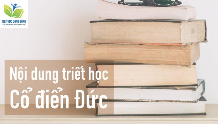 Nội dung triết học cổ điển Đức