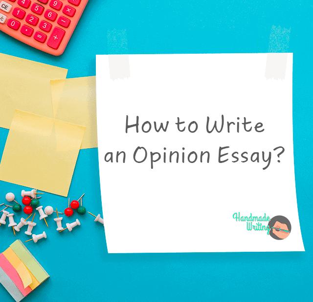 Cách có một bài Opinion Essay tốt