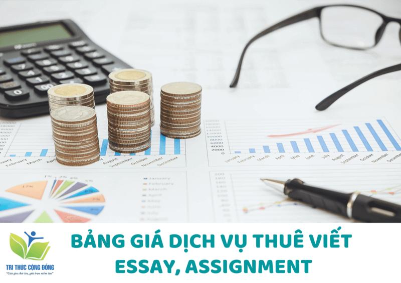 Báo giá dịch vụ viết thuê assignment, essay