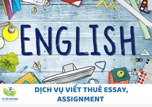 Dịch vụ viết thuê assignment và essay