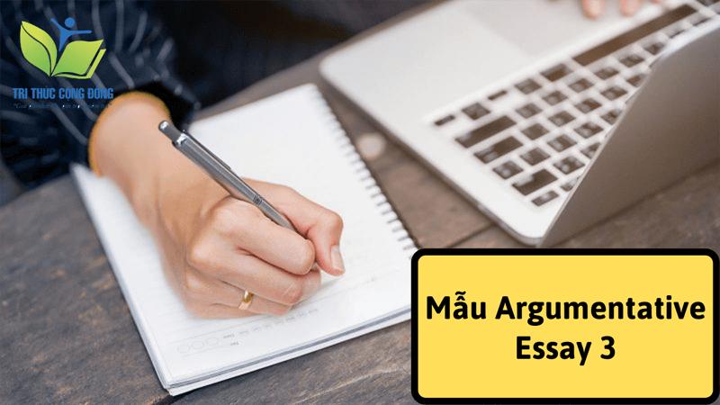Mẫu Argumentative Essay 3