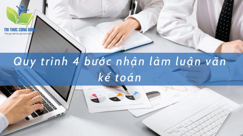 Quy trình 4 bước nhận làm luận văn kế toán