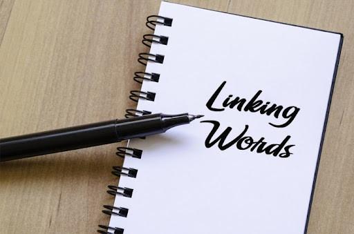 Từ nối đóng vai trò quan trọng trong bài essay Tiếng Anh