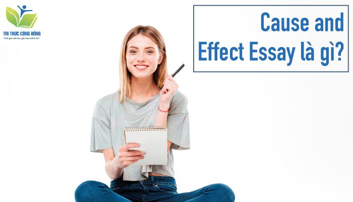 Cause and effect essay là gì?