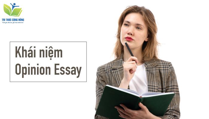 Chia Sẻ Cách Viết Opinion Essay Hiệu Quả Nhất