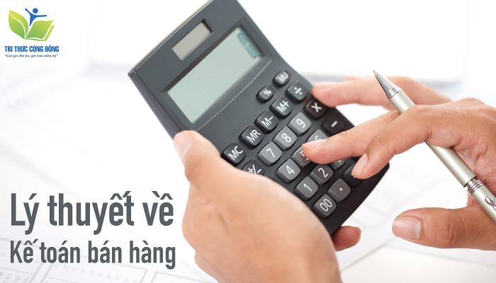Lý thuyết về kế toán bán hàng