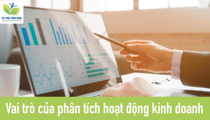Vai trò của phân tích hoạt động kinh doanh