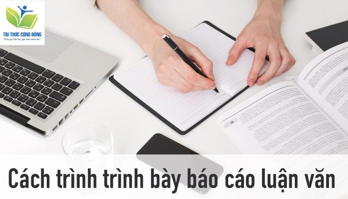 Hình ảnh Cách trình bày báo cáo luận văn
