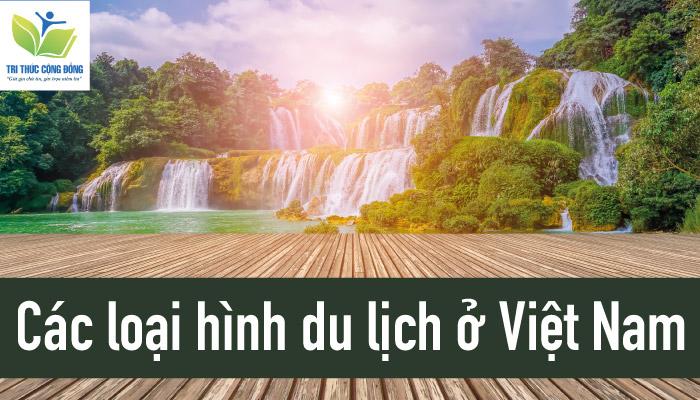 Các loại hình du lịch ở Việt Nam