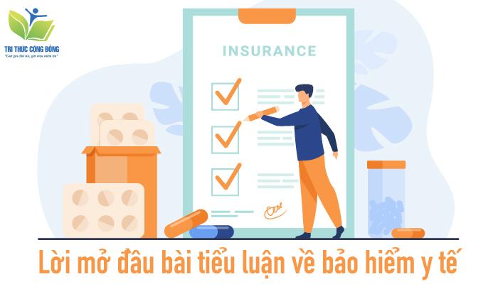 Lời mở đầu bài tiểu luận về bảo hiểm y tế