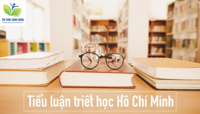 Tiểu luận triết học Hồ Chí Minh