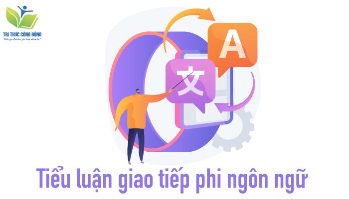 Tiểu luận giao tiếp phi ngôn ngữ