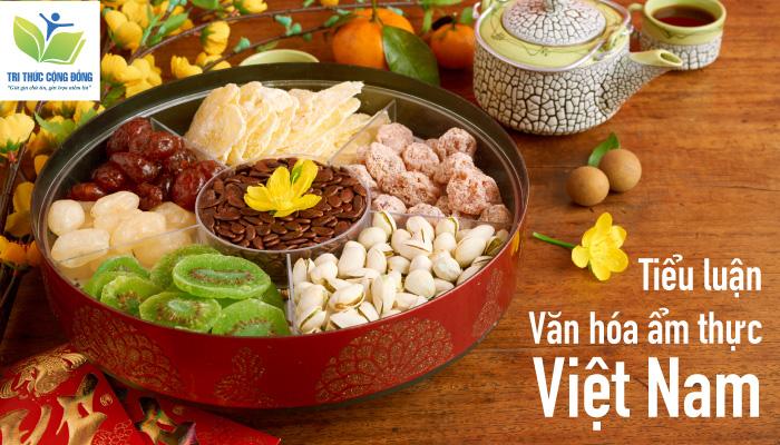 Tiểu luận văn hóa ẩm thực Việt Nam